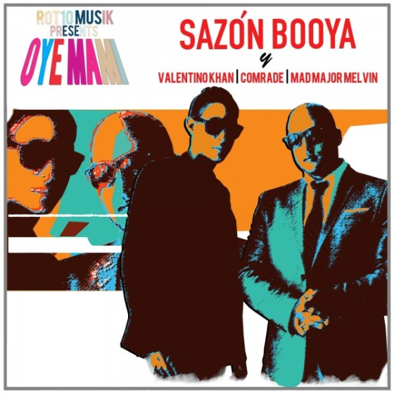 Sazon Booya - Oye Mami (Original Mix)